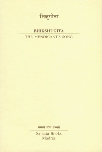 Bhikshugita: The Mendicant's Son
