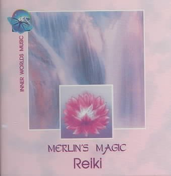 Reiki: Merlin's Magic