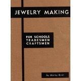 Jewelry Making for Schools, Tradesmen, Craftsmen: Bovin, Murray