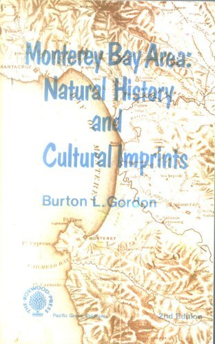 9780910286374: Monterey Bay Area: Natural History and Cultural Imprints