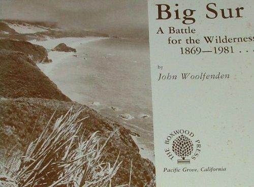 9780910286879: Big Sur a Battle for Wilderness 1869 1985