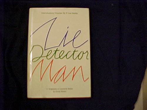 9780910287029: The Lie Detector Man: The Career and Cases of Leonarde Keeler