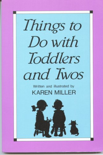 9780910287043: Things to Do With Toddlers and Twos