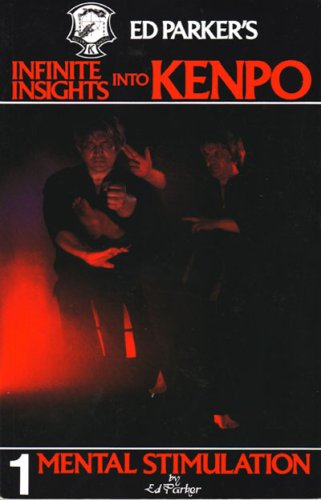 9780910293006: Ed Parker's Infinite Insights into Kenpo : Mental Stimulation (Vol. 1)