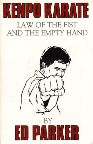 9780910293471: Law of the fist and the empty hand: A book on kenpo karate