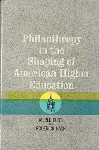 9780910294270: Philanthropy in the Shaping of American Higher Education