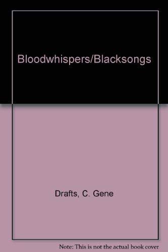 Bloodwhispers/Blacksongs: Drafts, C. Gene