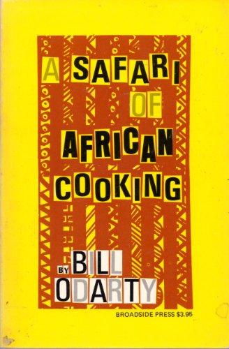 9780910296632: Safari of African Cooking