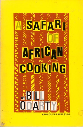 9780910296632: Safari of African Cooking