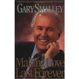 9780910297066: Making Love Last Forever 1st (first) edition
