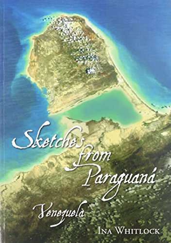 9780910303651: Sketches from Paraguaná