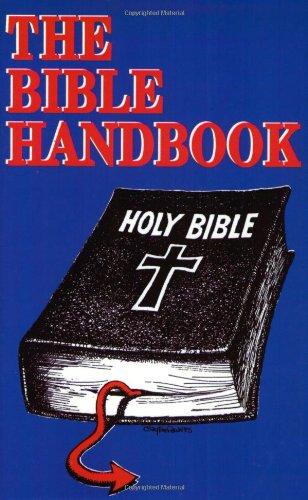 The Bible Handbook: G. W. Foote, W. P. Ball