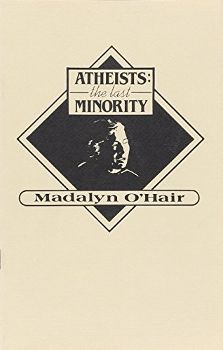9780910309660: Atheists: The Last Minority