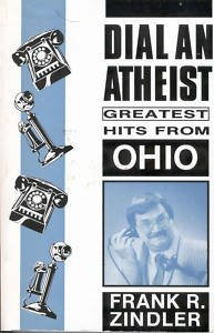 9780910309677: Dial-An-Atheist Greatest Hits from Ohio