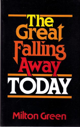 9780910311403: The Great Falling Away Today
