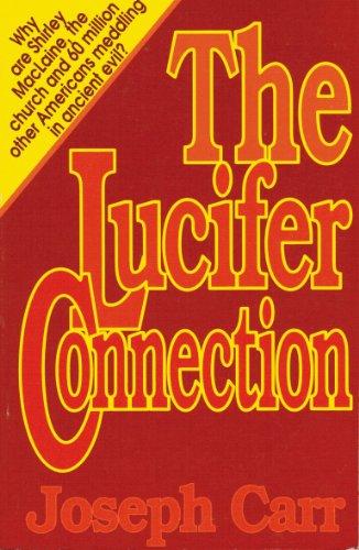 The Lucifer Connection: Joseph Carr