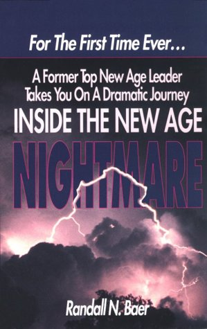 9780910311588: Inside the New Age Nightmare: For the First Time Ever...a Former Top New Age Leader Takes You on a Dramatic Journey