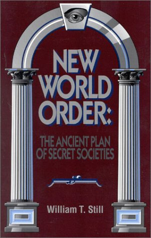 New World Order: The Ancient Plan of Secret Societies