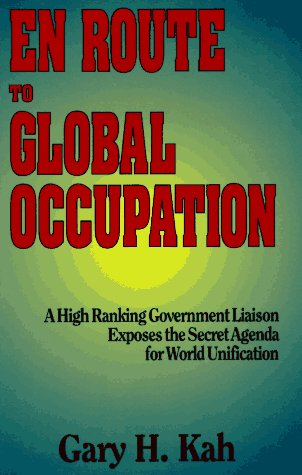 En Route to Global Occupation: Gary H. Kah