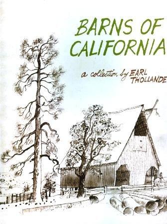 The Barns Of California: Thollander, Earl