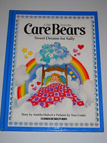 9780910313018: Sweet Dreams for Sally (Care Bears)