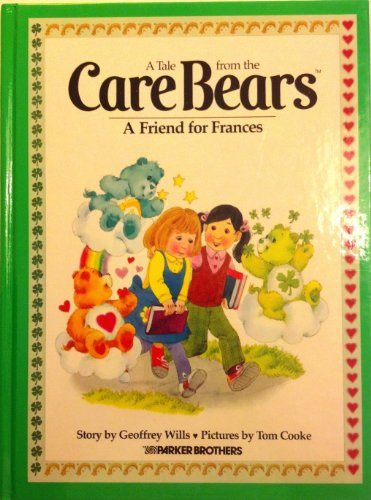 A Friend for Frances (A Tale from: Wills, Geoffrey