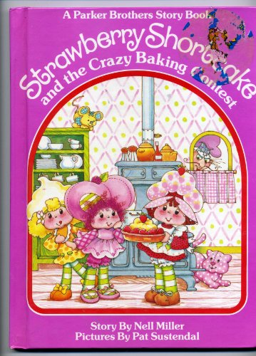 9780910313094: Strawberry Shortcake and the Crazy Baking Contest