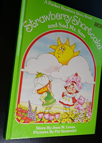 Strawberry Shortcake and Sad Mister Sun (0910313105) by Lexau, Joan M.