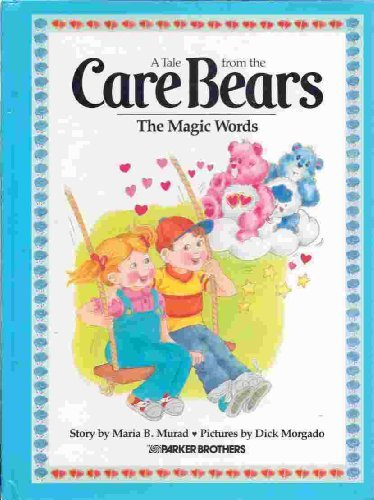9780910313179: The Magic Words (A Tale from the Care Bears)