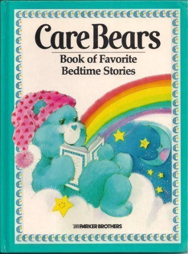 The Care Bears Book of Favorite Bedtime Stories