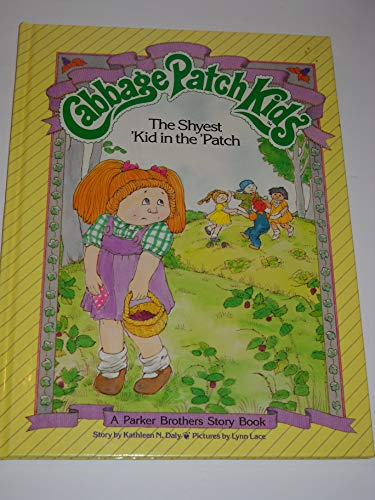 9780910313308: The Shyest 'Kid in the Patch (Cabbage Patch Kids)
