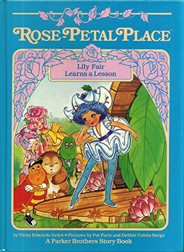 9780910313513: Lily Fair Learns a Lesson (Rose-Petal Place)