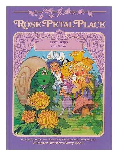 Love Helps You Grow (Rose-Petal Place): Johnson, Hedvig