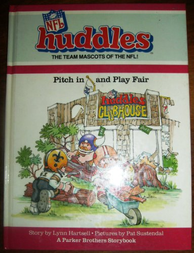 Pitch in and Play Fair (NFL Huddles Series): Hartsell, Lynn