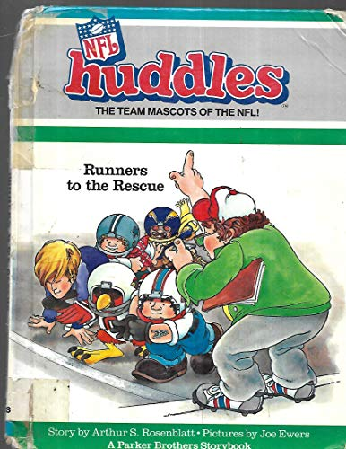 9780910313766: Runners to the Rescue (NFL Huddles Series)