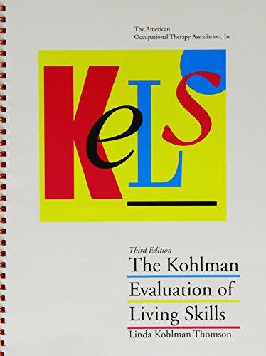 Kels: The Kohlman Evaluation of Living Skills: Linda K. Thomason