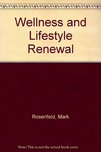 9780910317924: Wellness and Lifestyle Renewal: A Manual for Personal Change
