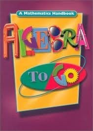 9780910322409: Algebra to Go: A Mathematics Handbook (Math Handbooks) 1st (first) edition