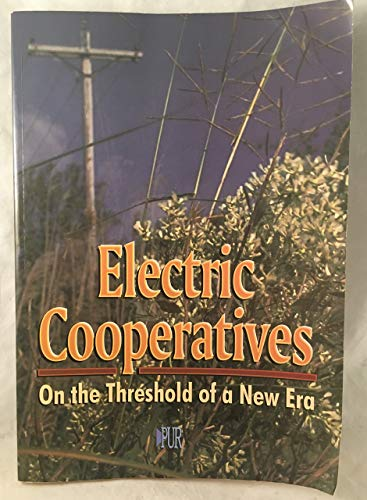 9780910325639: Electric Cooperatives on the Threshold of a New Era