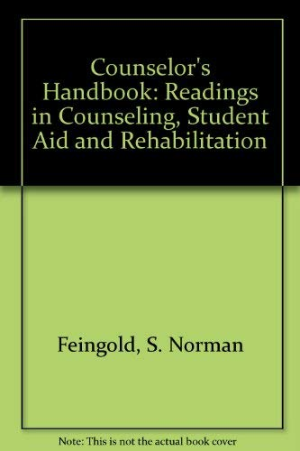 9780910328050: Counselor's Handbook: Readings in Counseling, Student Aid and Rehabilitation
