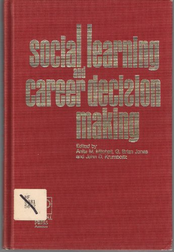 9780910328227: Social Learning and Career Decision Making