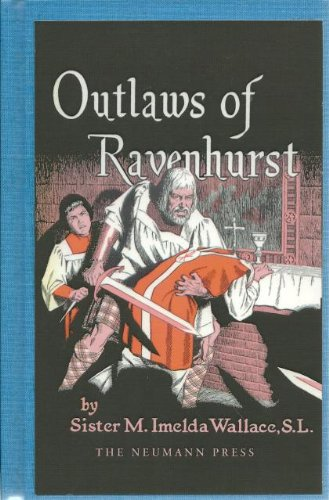 9780910334259: Outlaws of Ravenhurst