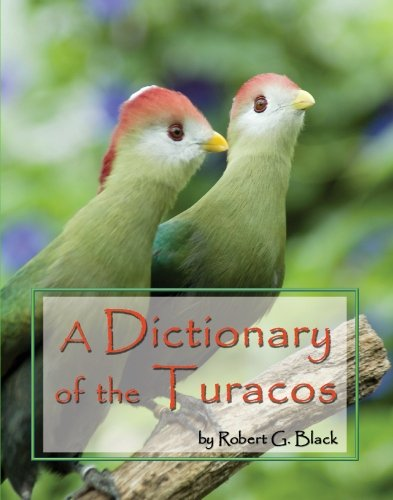 9780910335737: A Dictionary of the Turacos