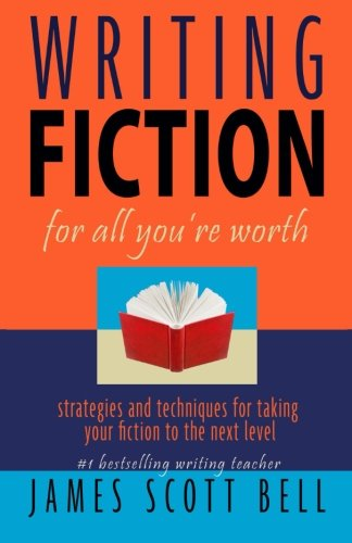 9780910355063: Writing Fiction For All You're Worth