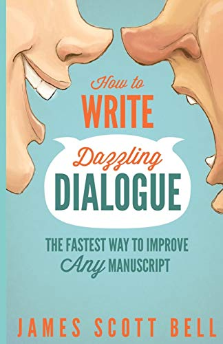 9780910355148: How to Write Dazzling Dialogue: The Fastest Way to Improve Any Manuscript