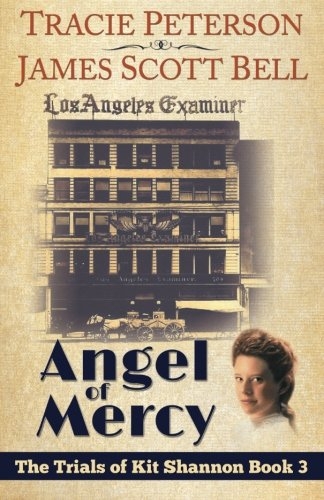 9780910355186: Angel of Mercy (The Trials of Kit Shannon #3)