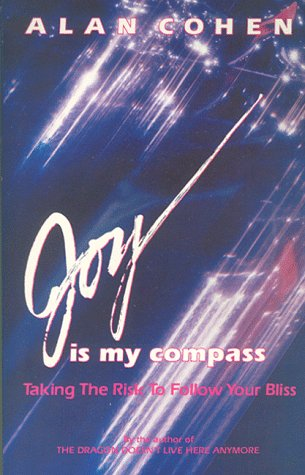 9780910367349: Joy Is My Compass: Taking the Risk to Follow Your Bliss