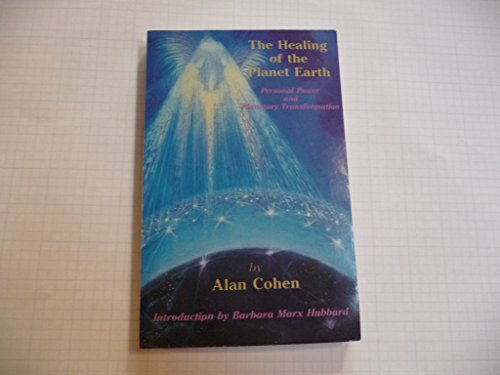 Healing of the Planet Earth: Personal Power: Cohen, Alan