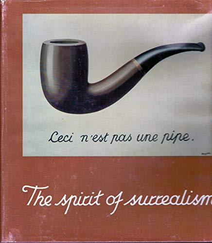 9780910386524: The Spirit of Surrealism