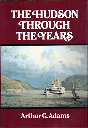 9780910389006: The Hudson Through the Years